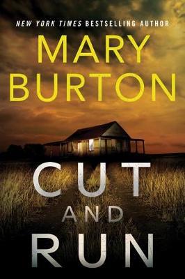 Cut and Run by Mary Burton