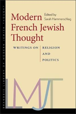 Modern French Jewish Thought by Sarah Hammerschlag