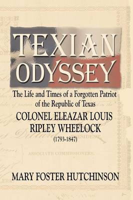 Texian Odyssey by Mary Foster Hutchinson