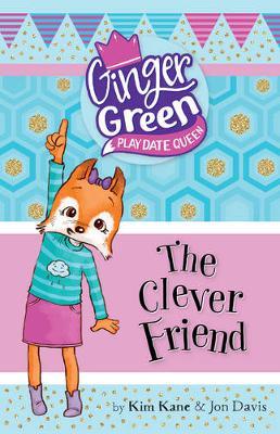 Clever Friend by Kim Kane
