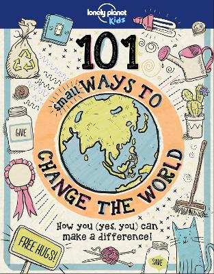 101 Small Ways to Change the World book