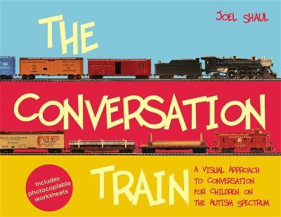 The Conversation Train by Joel Shaul