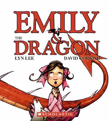 Emily and the Dragon by Lyn Lee