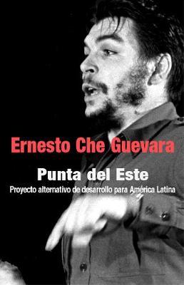 Punta Del Este by Ernesto 'Che' Guevara