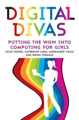 Digital Divas by Julie Fisher