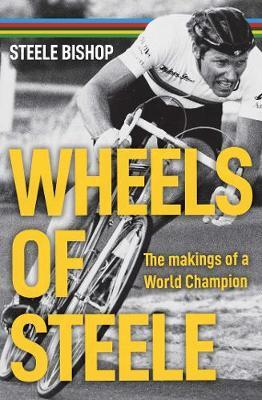 Wheels of Steele book