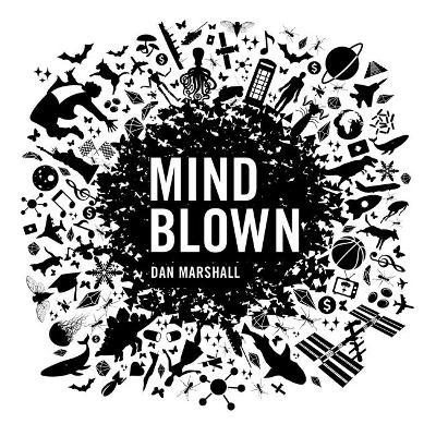 Mind Blown by Dan Marshall