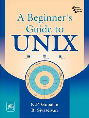 A Beginners Guide to Unix by B. Sivaselvan