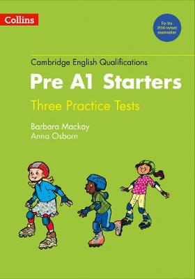 Practice Tests for Pre A1 Starters by Anna Osborn