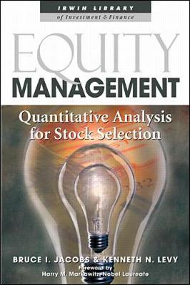 Equity Management by Bruce I. Jacobs