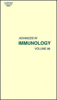 Advances in Immunology  Volume 86 by Frederick W. Alt