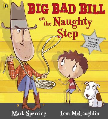 Big Bad Bill on the Naughty Step by Mark Sperring