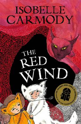 Kingdom Of The Lost Book 1: The Red Wind by Isobelle Carmody