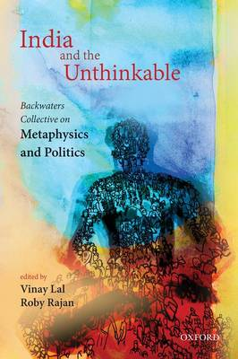 India and the Unthinkable by Vinay Lal