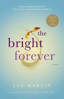 Bright Forever by Martin A. Lee
