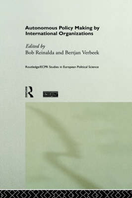 Autonomous Policymaking by International Organisations book