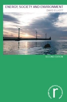Energy, Society and Environment by David Elliott