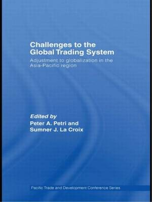 Challenges to the Global Trading System by Peter A. Petri