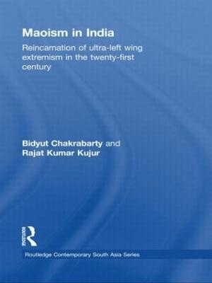 Maoism in India by Bidyut Chakrabarty