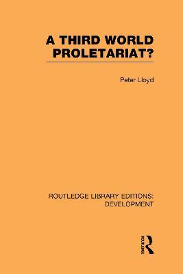 A Third World Proletariat? by Peter C. Lloyd