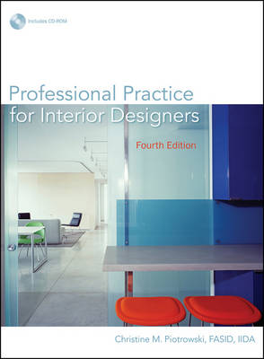 Professional Practice for Interior Designers by Christine M. Piotrowski