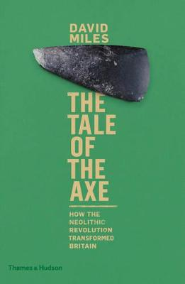 Tale of the Axe by David Miles