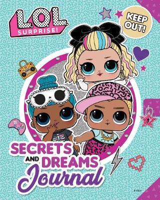 L.O.L Surprise! Secrets and Dreams Journal by