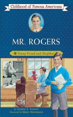 Mr. Rogers by George E Stanley