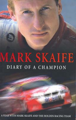 Mark Skaife by Mark Skaife