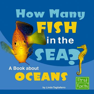 How Many Fish in the Sea? by Linda Tagliaferro