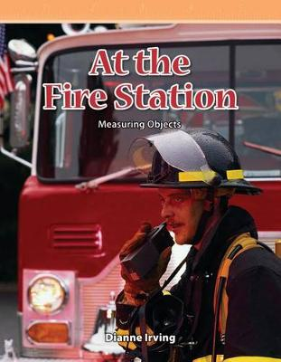 At the Fire Station by Dianne Irving