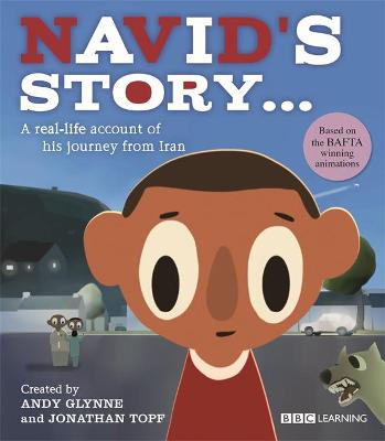 Seeking Refuge: Navid's Story - A Journey from Iran by Andy Glynne
