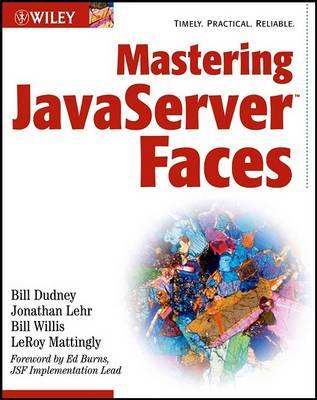 Mastering JavaServer Faces by Bill Dudney
