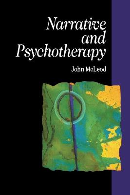 Narrative and Psychotherapy by John McLeod