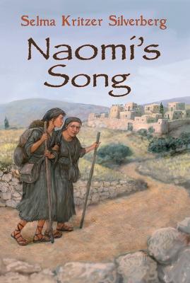 Naomi's Song by Selma Kritzer Silverberg