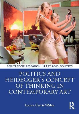 Politics and Heidegger's Concept of Thinking in Contemporary Art book