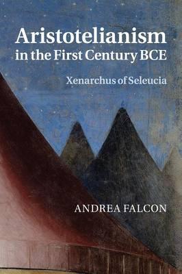 Aristotelianism in the First Century BCE book