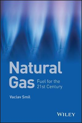 Natural Gas by Vaclav Smil