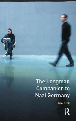 Longman Companion to Nazi Germany by Tim Kirk