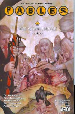 Fables Fables TP Vol 10 The Good Prince The Good Prince Volume 10 by Bill Willingham
