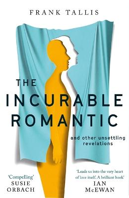 Incurable Romantic by Frank Tallis