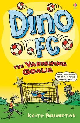 The Vanishing Goalie by Keith Brumpton