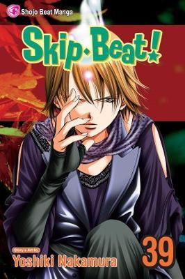 Skip Beat!, Vol. 39 by Yoshiki Nakamura