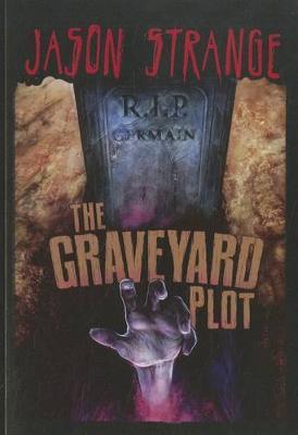 The Graveyard Plot by Jason Strange