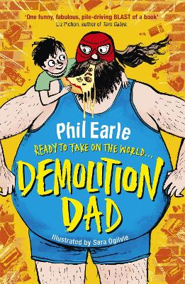A Storey Street novel: Demolition Dad by Phil Earle
