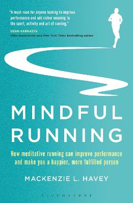 Mindful Running by Mackenzie L. Havey