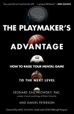 Playmaker's Advantage by Leonard Zaichkowsky