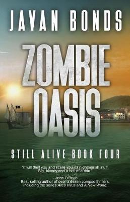 Zombie Oasis by Javan Bonds