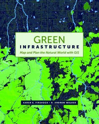 Green Infrastructure by Karen Firehock