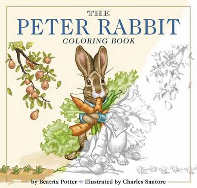 Peter Rabbit Coloring Book: A Classic Editions Coloring Book by Beatrix Potter